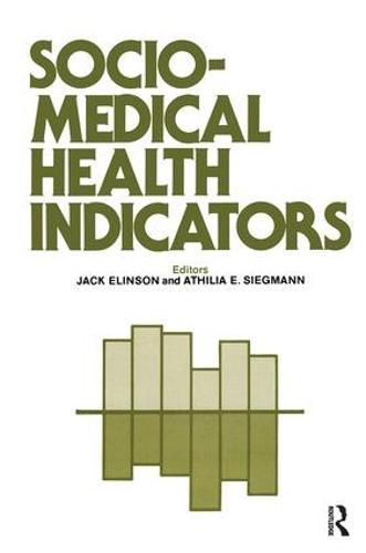 Sociomedical Health Indicators (Paperback)
