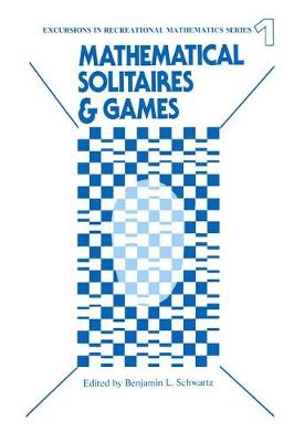 Mathematical Solitaires and Games (Paperback)