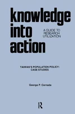 Knowledge into Action: A Guide to Research Utilization (Paperback)