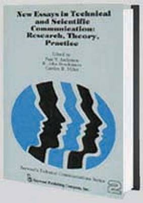 New Essays in Technical and Scientific Communication: Research, Theory, Practice (Paperback)