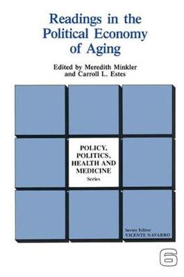 Readings in the Political Economy of Aging - Policy, Politics, Health and Medicine Series (Paperback)