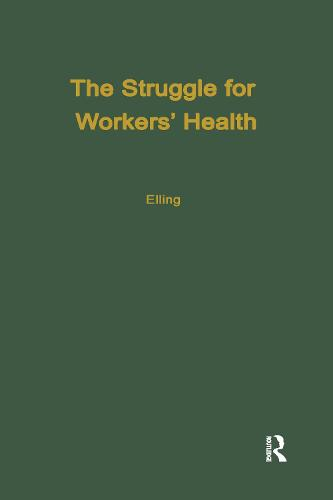 The Struggle for Workers' Health (Hardback)