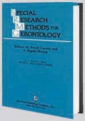 Special Research Methods for Gerontology - Society and Aging Series (Paperback)