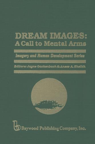 Dream Images: A Call to Mental Arms - Imagery and Human Development Series (Hardback)