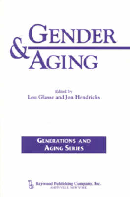 Gender & Aging - Generations and Aging (Paperback)