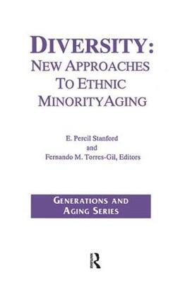 Diversity: New Approaches to Ethnic Minority Aging - Generations and Aging (Paperback)