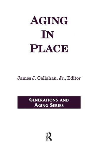 Aging in Place - Generations and Aging (Paperback)