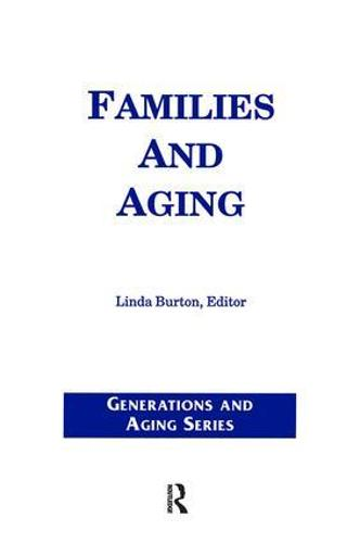 Families and Aging - Generations and Aging (Paperback)