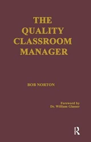 The Quality Classroom Manager (Hardback)