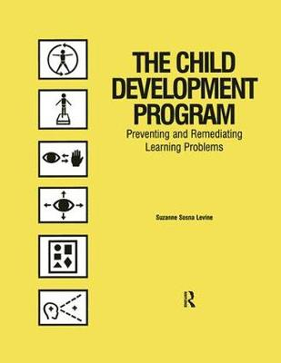 The Child Development Program: Preventing and Remediating Learning Problems (Paperback)
