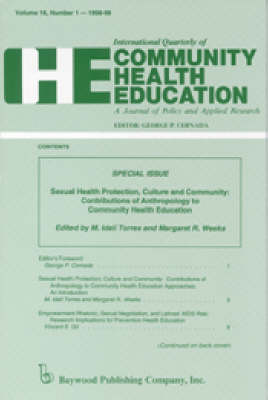 Sexual Health Protection, Culture and Community: Contributions of Anthropology to Community Health Education Approaches (Paperback)