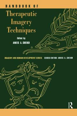 Handbook of Therapeutic Imagery Techniques - Imagery and Human Development Series (Paperback)