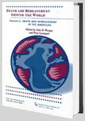 Death and Bereavement Around the World: Death and Bereavement in the Americas (Paperback)