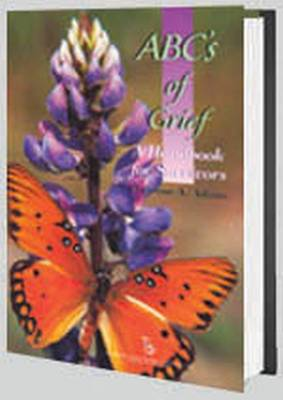 ABC's of Grief: A Handbook for Survivors (Paperback)