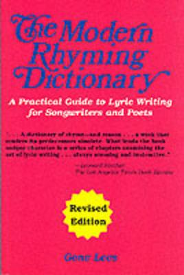 Modern Rhyming Dictionary: A Practical Guide To Lyric Writing For Songwriters and Poets (Revised Edition) (Paperback)