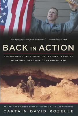 Back In Action: An American Soldier's Story Of Courage, Faith And Fortitude (Hardback)