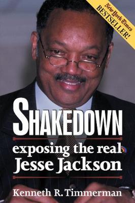 Shakedown: Exposing the Real Jesse Jackson (Paperback)