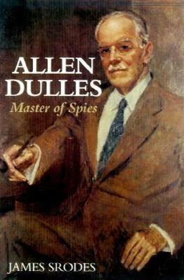 Allen Dulles: Master of Spies (Paperback)