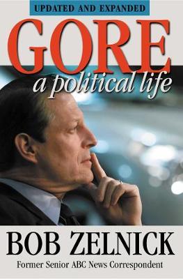 Gore: A Political Life (Paperback)