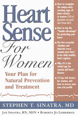 Heart Sense for Women: Your Plan for Natural Prevention and Treatment (Hardback)