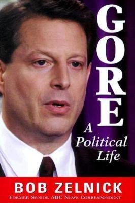 Gore: A Political Life (Hardback)