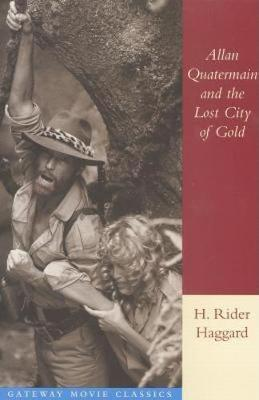 Allan Quartermain and the Lost City of Gold (Paperback)