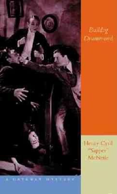 Bull-Dog Drummond - Gateway Classics (Paperback)