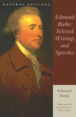 Edmund Burke: Selected Writings and Speeches (Paperback)