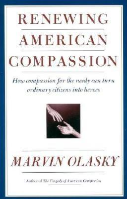 Renewing American Compassion (Paperback)