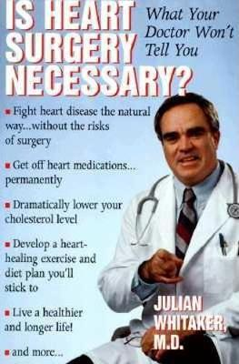 Is Heart Surgery Necessary?: What Your Doctor Won't Tell You (Paperback)