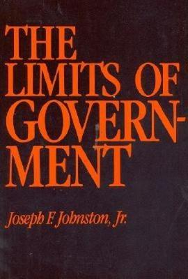 The Limits of Government (Hardback)