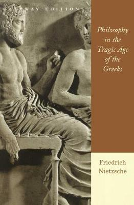 Philosophy in the Tragic Age of the Greeks (Paperback)