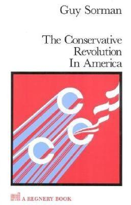 The Conservative Revolution in America (Paperback)