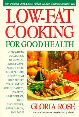Low-fat Cooking for Good Health (Paperback)