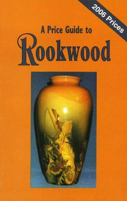 A Price Guide to Rookwood (Paperback)