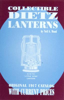 Collectible Dietz Lanterns (Paperback)