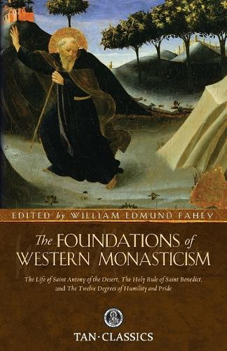 Foundations of Western Monasticism - Tan Classics (Paperback)