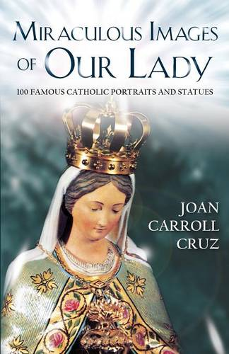 Miraculous Image of Our Lady (Paperback)