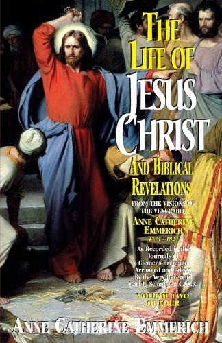Life of Jesus Christ and Biblical Revelations, Volume 2 (Paperback)