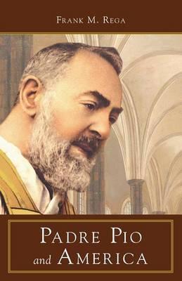 Padre Pio and America (Paperback)