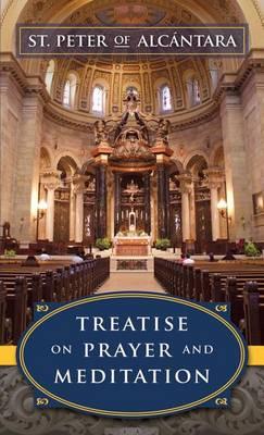 Treatise on Prayer and Meditation (Paperback)