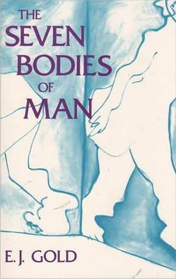 The Seven Bodies of Man (Paperback)