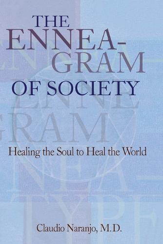 The Enneagram of Society: Healing the Soul to Heal the World (Paperback)
