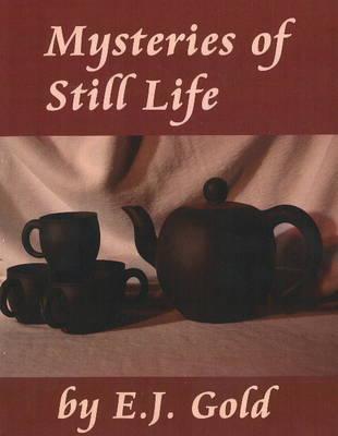 Mysteries of Still Life (Paperback)