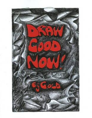 Draw Good Now (Paperback)