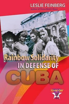 Rainbow Solidarity in Defense of Cuba (Paperback)