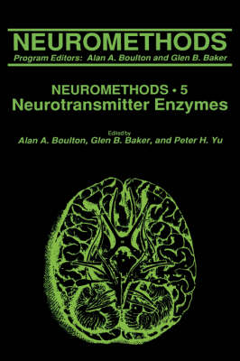 Neurotransmitter Enzymes - Neuromethods 5 (Hardback)