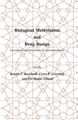 Biological Methylation and Drug Design: Experimental and Clinical Role of S-Adenosylmethionine - Experimental Biology and Medicine 12 (Hardback)