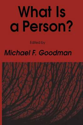 What Is a Person? - Contemporary Issues in Biomedicine, Ethics, and Society (Hardback)