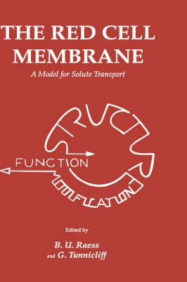 The Red Cell Membrane: A Model for Solute Transport - Contemporary Biomedicine 10 (Hardback)